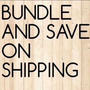 Other - Bundle and save on shipping